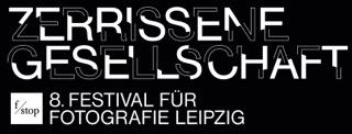 F/STOP Leipzig - Zerrissene Gesellschaft